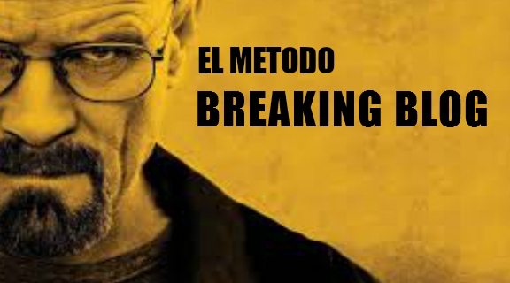 el metodo breaking blog